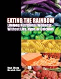 Eating the Rainbow, Chong, Dave and Kerr, Nicole, 1602501580
