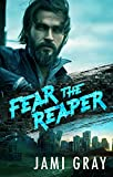 Amazon.com: Fear the Reaper (Fate's Vultures, #4) eBook: Gray, Jami: Kindle Store