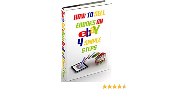 How To Sell On Ebay Ebook
