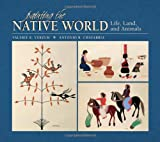 Painting the Native World, Valerie K. Verzuh, 0764951009