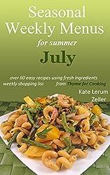 Seasonal Weekly Menus: Summer Menus for July