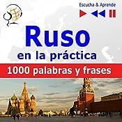 Ruso en la práctica: 1000 palabras y frases básicas (Escucha & Aprende)   Dorota Guzik
