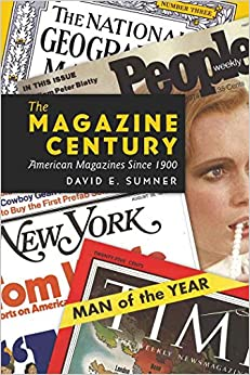 Book The Magazine Century: American Magazines Since 1900 (Mediating American History)