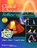Clinical Echocardiography Review: A Self-Assessment Tool by Allan L. Klein (1-Mar-2011) Paperback