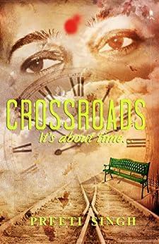 Crossroads (English Edition) de [Singh, Preeti]