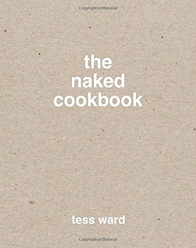 The Naked Cookbook