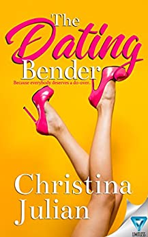 The Dating Bender by [Julian, Christina]