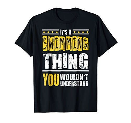 (Swimming Thing T shirt Funny T shirt With Saying)