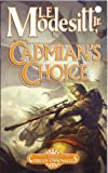 Cadmian's Choice: The Fifth Book of the Corean Chronicles (Corean Chronicles, Book 5)
