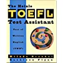 The Heinle TOEFL Test Assistant: Test of Written English (TWE) (A volume in the Heinle & Heinle TOEFL Test Assistant Series)