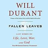 Fallen Leaves: Last Words on Life, Love, War & God