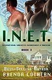 I.N.E.T. 3: International Narcotics Enforcement & Tracking (Volume 3)