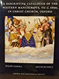 img - for A Descriptive Catalogue of the Western manuscripts, to c. 1600, in Christ Church, Oxford book / textbook / text book
