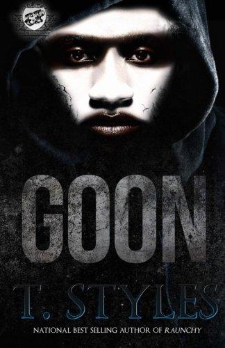 Goon (The Cartel Publications - Style Ashley
