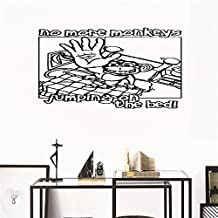 jtzwmt Inspiring Quotes Home Art Decor Decal Mural No More Monkeys Jumpin' on the Bed!