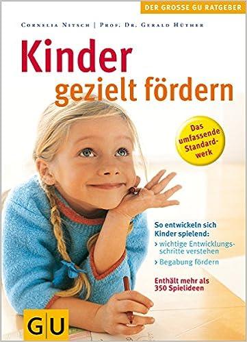 Kinder Gezielt Fördern Gu Große Ratgeber Kinder Amazonde Cornelia