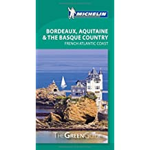 Michelin Green Guide Bordeaux, Aquitaine & the Basque Country, 1e