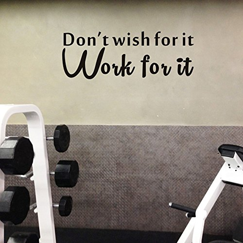 Don't Wish For It Work For It Wall Decal Inspirational Attitude Vinyl Wall Sticker For Home Gym,Sport Gym,Living room Office Remind Fitness Workout Success Quotes Wall Decal Wall (Sports Vinyl)