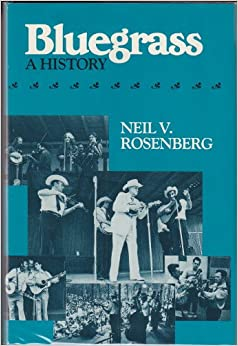Book Bluegrass: A History (Music in American Life)