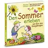 Den Sommer erleben mit Ein- bis Dreijährigen (Mit kleinen Kindern durch das Jahr)