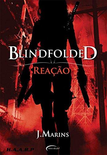 Blindfolded. Reação