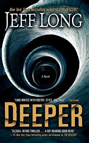 Deeper: A Novel -