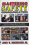 Mastering Safety Communication 9781890296001