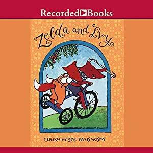 Zelda and Ivy: First Book Audiobook by Laura McGee Kvasnovsky Narrated by Jenny Selig