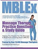 MBLEx Massage Therapy Practice Questions and Study Guide, Lorna Maughan, 1481223798
