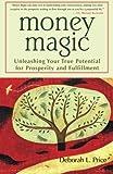 Money Magic, Deborah L. Price, 1577312449