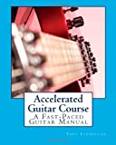 Accelerated Guitar Course, Tony Llewellyn, 1461004497