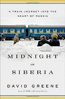 Book Cover: Midnight in Siberia: A Train Journey into the Heart of Russia