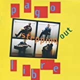 Stepping Out by Pago Libre (2006-03-21)