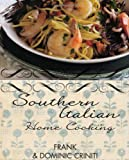 Southern Italian Home Cooking, Frank Criniti, 1742572650