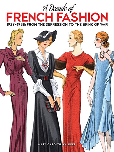 A Decade of French Fashion 19291938: From the Depression to the Brink of War