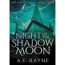 Night of the Shadow Moon (The Furyck Saga: Book 3)