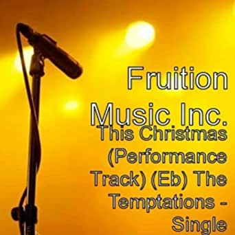 This Christmas (Performance Track) (Eb) The Temptations by Fruition Music on Amazon Music ...