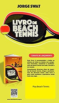 Beach Tennis: Beach Tennis no Brasil e no Mundo por [SWAT, Jorge]
