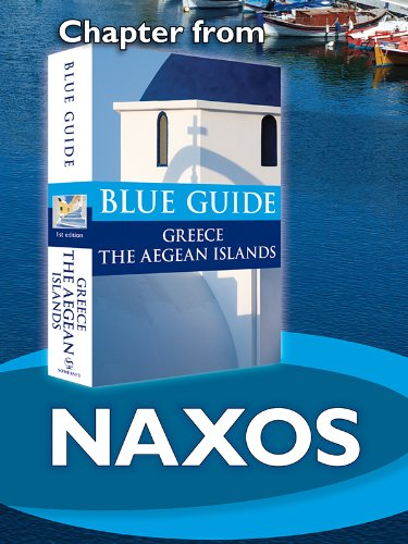 Naxos - Blue Guide Chapter (from Blue Guide Greece the Aegean Islands)