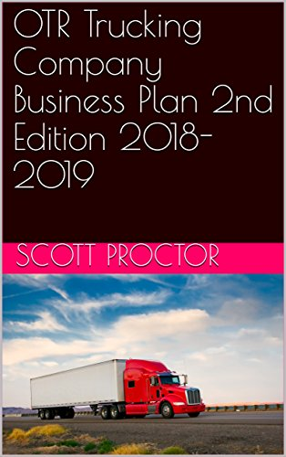 Amazon com: OTR Trucking Company Business Plan 2nd Edition