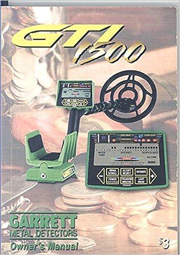 GTI 1500 Garrett Metal Detectors Owners Manual: Garrett Metal Detectors: Amazon.com: Books