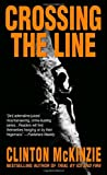 Crossing the Line, Clinton McKinzie, 0440240816