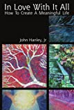 In Love with It All, John Hanley, 1425759793