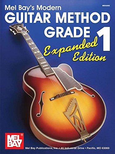 Mel Bay's Modern Guitar Method, Grade 1 (expanded edition)