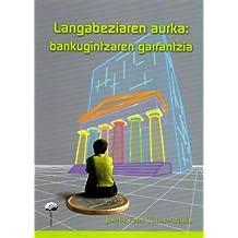 Langabeziaren Aurka: Bankugintzaren Garrantzia