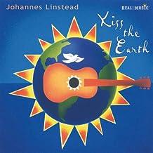 LINSTEAD, JOHANNES - KISS THE EARTH