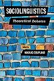 img - for Sociolinguistics: Theoretical Debates book / textbook / text book
