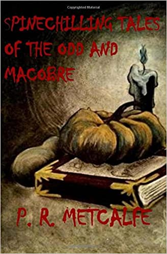 Epub ebøger download Spinechilling Tales of the Odd and