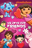 DVD : Nick Jr. Favorites: We Love Our Friends