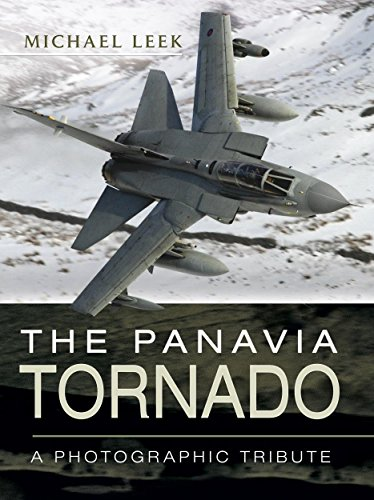 The Panavia Tornado: A Photographic Tribute (English Edition) por [Leek, Michael]